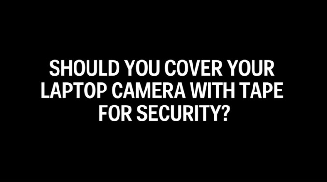 2016_12_08_16_12_02_a_security_expert_explains_why_you_should_put_tape_over_your_laptop_camera_bus
